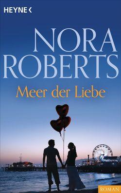 Meer der Liebe von Roberts,  Nora