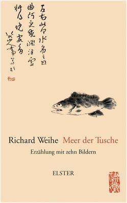 Meer der Tusche von Weihe,  Richard