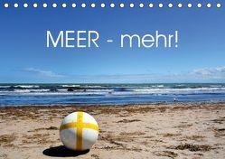 MEER – Mehr! (Tischkalender 2019 DIN A5 quer) von N.,  N.