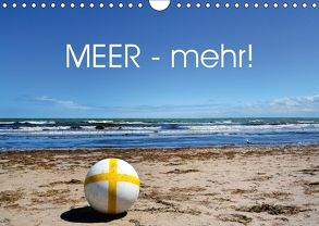 MEER – Mehr! (Wandkalender 2018 DIN A4 quer) von N.,  N.