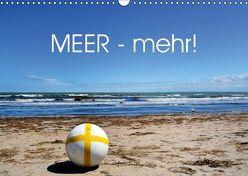 MEER – Mehr! (Wandkalender 2019 DIN A3 quer) von N.,  N.