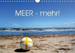 MEER – Mehr! (Wandkalender 2019 DIN A4 quer) von N.,  N.
