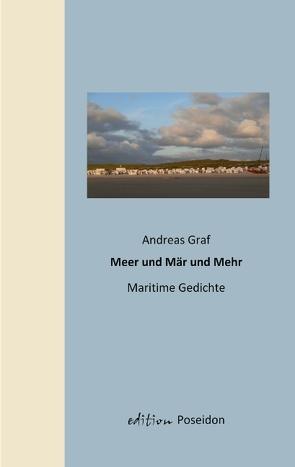 Meer und Mär und Mehr von Graf,  Andreas