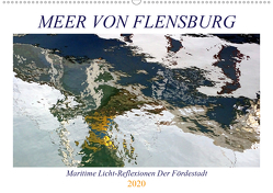 Meer Von Flensburg (Wandkalender 2020 DIN A2 quer) von Art/Ocean's D. Light/D. K. Benkwitz,  Capitana