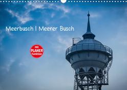 Meerbusch. Meerer Busch (Wandkalender 2020 DIN A3 quer) von Fahrenbach,  Michael