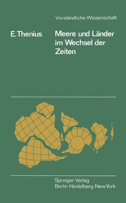 Meere und Länder im Wechsel der Zeiten von Thenius,  E.