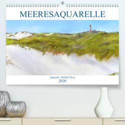 MEERESAQUARELLE (Premium, hochwertiger DIN A2 Wandkalender 2020, Kunstdruck in Hochglanz) von Meier,  Wiebke