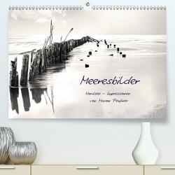 Meeresbilder – Nordsee-Impressionen (Premium, hochwertiger DIN A2 Wandkalender 2020, Kunstdruck in Hochglanz) von Peußner,  Marion