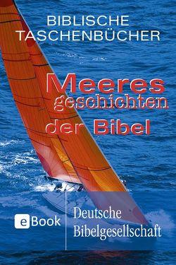 Meeresgeschichten der Bibel von Jeschke,  Mathias
