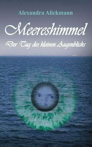 Meereshimmel von Alickmann,  Alexandra