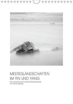 MEERESLANDSCHAFTEN IM YIN UND YANG (Wandkalender 2019 DIN A4 hoch) von Weßling,  Tobias