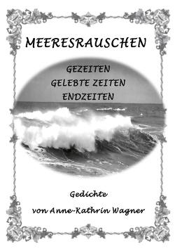 Meeresrauschen von Wagner,  Anne-Kathrin