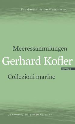 Meeressammlungen/Collezioni marine von Kofler,  Gerhard
