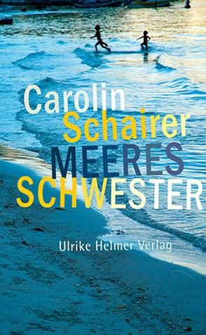 Meeresschwester von Schairer,  Carolin