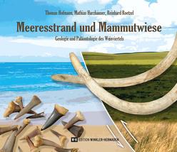 Meeresstrand und Mammutwiese von Harzhauser,  Mathias, Hofmann,  Thomas, Roetzel,  Reinhard