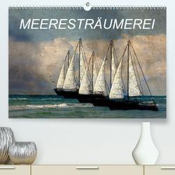 Meeresträumerei (Premium, hochwertiger DIN A2 Wandkalender 2021, Kunstdruck in Hochglanz) von Jäger,  Anette/Thomas