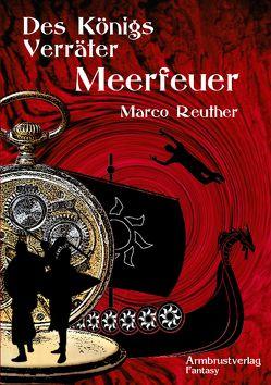 Meerfeuer von Reuther,  Marco