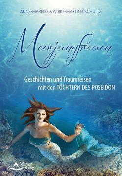 Meerjungfrauen von Schultz,  Anne-Mareike, Schultz,  Wibke-Martina