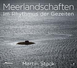 Meerlandschaften von Stock,  Martin