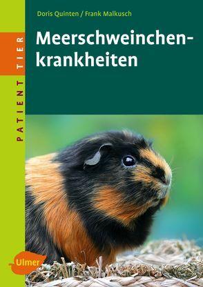 Meerschweinchenkrankheiten von Malkusch,  Frank, Quinten,  Doris