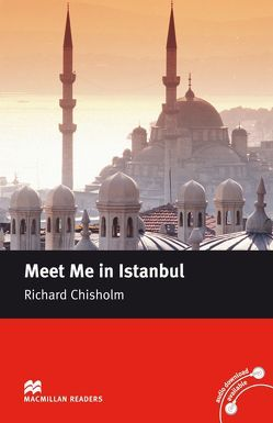 Meet me in Istanbul von Chisholm,  Richard, Milne,  John
