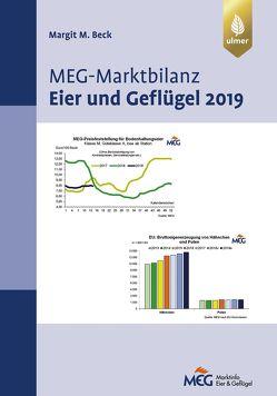 MEG Marktbilanz Eier und Geflügel 2019 von Beck,  Margit M.