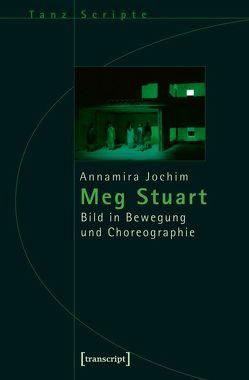 Meg Stuart von Jochim,  Annamira
