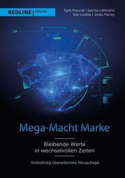 Mega-Macht Marke von Dr.,  Jesko Perrey, Dr.,  Tjark Freundt, Lehmann,  Sascha, Liedtke,  Nils