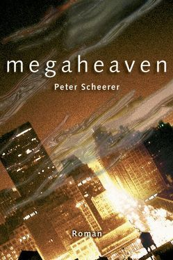 Megaheaven von Scheerer,  Peter