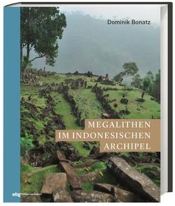 Megalithen im indonesischen Archipel von Bonatz,  Dominik