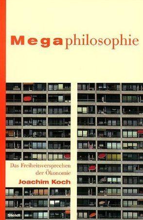 Megaphilosophie von Koch,  Joachim