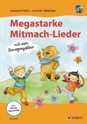 Megastarke Mitmach-Lieder – mit dem Bewegungsbiber von Böttcher,  Jennifer, Hahn,  Leonard, Riemann,  Alexa