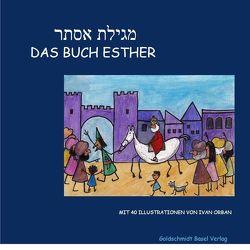 Megilat Esther, Das Buch Esther von Orban,  Ivan, Sulzbach,  A.