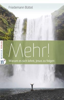 Mehr! von Büttel,  Friedemann, Zimmerling,  Peter