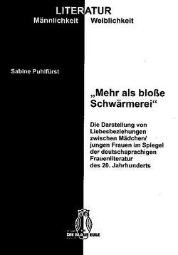 """""""Mehr als bloße Schwärmerei"""" von Puhlfürst,  Sabine"""