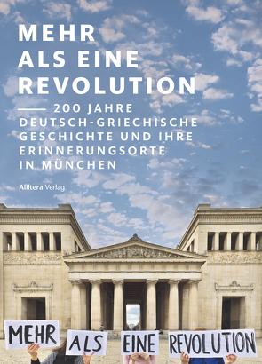 Mehr als eine Revolution von Diamantopoulou,  Lilia, Goeke,  Simon