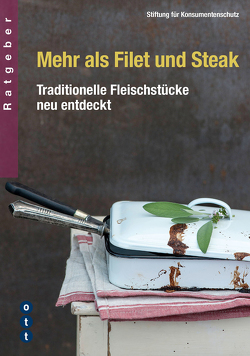 Mehr als Filet und Steak von Stiftung für Konsumentenschutz