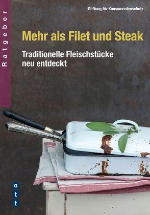 Mehr als Filet und Steak von Stiftung,  für Konsumentenschutz