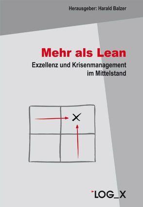 Mehr als Lean von Bahnmüller,  Jochen, Balzer,  Harald, Fabrowsky,  Jens-Knut