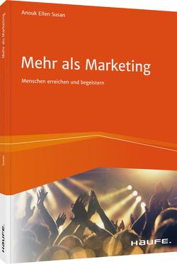 Mehr als Marketing von Susan,  Anouk Ellen