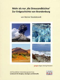 Mehr als nur die Streusandbüchse – Zur Erdgeschichte von Brandenburg von Stackebrandt,  Werner