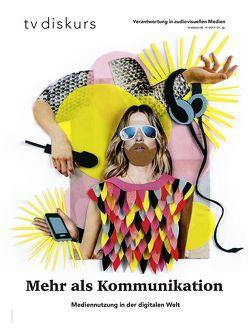 Mehr als nur Kommunikation von Freiwillige Selbstkontrolle Fernsehen e.V.,  Freiwillige Selbstkontrolle Fernsehen e.V.,