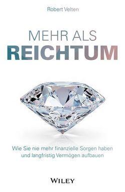 Mehr als Reichtum von Velten,  Robert