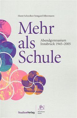 Mehr als Schule von Bibermann,  Irmgard, Schreiber,  Horst