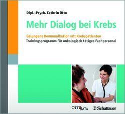 Mehr Dialog bei Krebs von Otto,  Cathrin