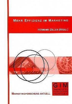 Mehr Effizienz im Marketing von Diller,  Hermann, Haas,  Alexander, Spintig,  Susanne