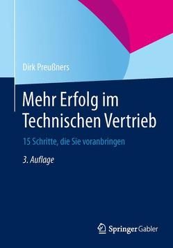 Mehr Erfolg im Technischen Vertrieb von Preußners,  Dirk