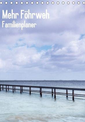 Mehr Föhrweh Familienplaner (Tischkalender 2018 DIN A5 hoch) von Articus,  Konstantin