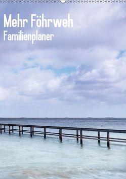 Mehr Föhrweh Familienplaner (Wandkalender 2019 DIN A2 hoch) von Articus,  Konstantin