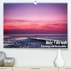 Mehr Föhrweh (Premium, hochwertiger DIN A2 Wandkalender 2021, Kunstdruck in Hochglanz) von Articus,  Konstantin